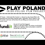 Play Poland- Irish Polish Film Project
