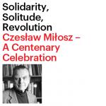 Czes?aw Mi?osz - A Centenary Celebration