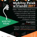 """""""Wybitny Polak"""" w Irlandii II Edycja - Zapraszamy do zgłaszania Kandydatów"""