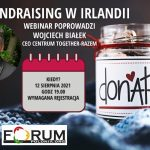 """Webinarium """"Fundraising w Irlandii"""" już 12 sierpnia o godzinie 19:00"""